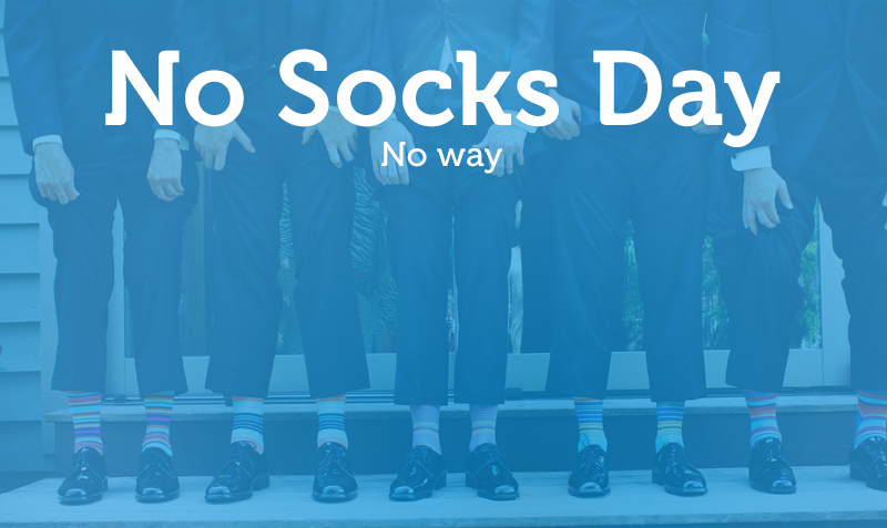 No Socks Day? No way!